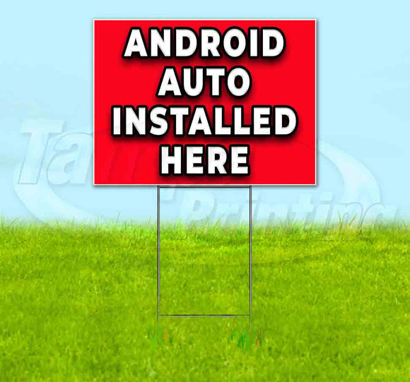 Android Auto Installed Here Yard Sign