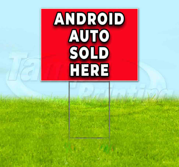 Android Auto Sold Here Yard Sign