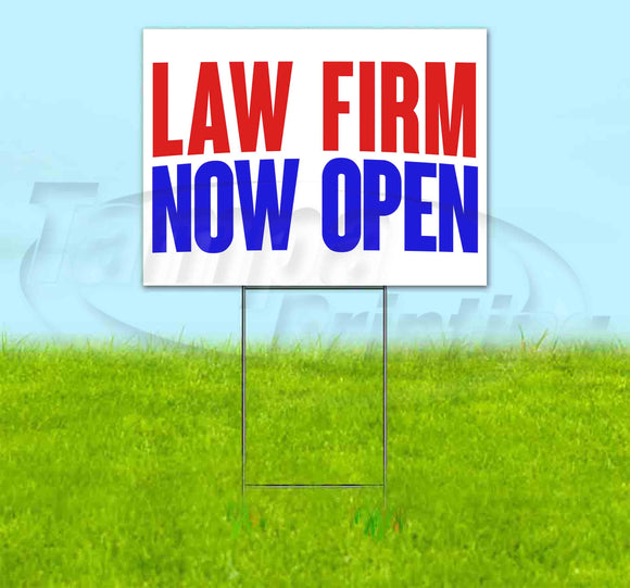 Law Offices Now Open Yard Sign