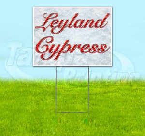 Leyland Cypress Yard Sign