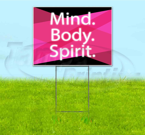 Mind Body Spirit Yard Sign