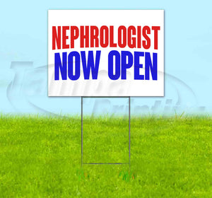 Nephrologist Now Open Yard Sign