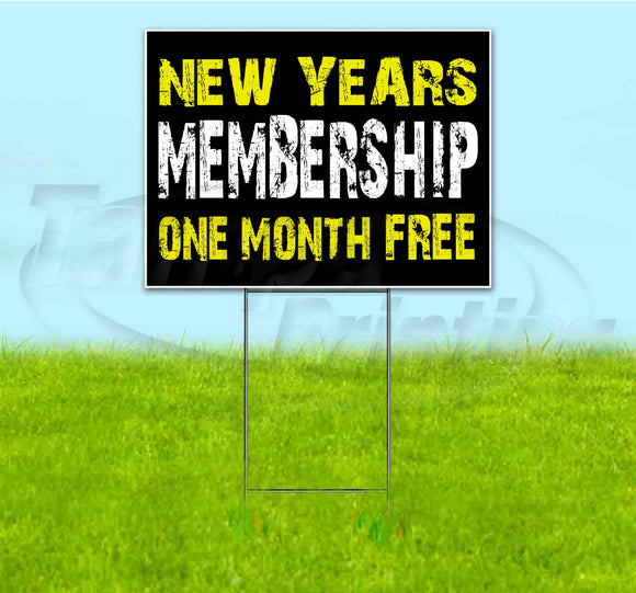 New Years Membership Yard Sign