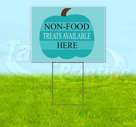 Non-Food Treats Available Here Yard Sign