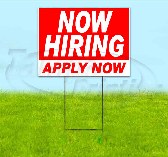 Now Hiring Apply Now Yard Sign