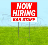 Now Hiring Bar Staff Yard Sign