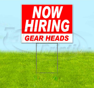 Now Hiring Gear Heads Yard Sign