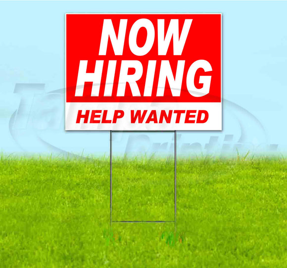 Now Hiring Help Wanted Yard Sign