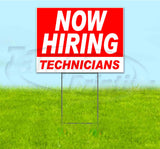 Now Hiring Technicians Yard Sign