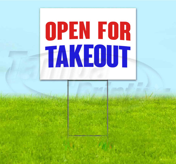 OPEN FOR TAKEOUT Yard Sign