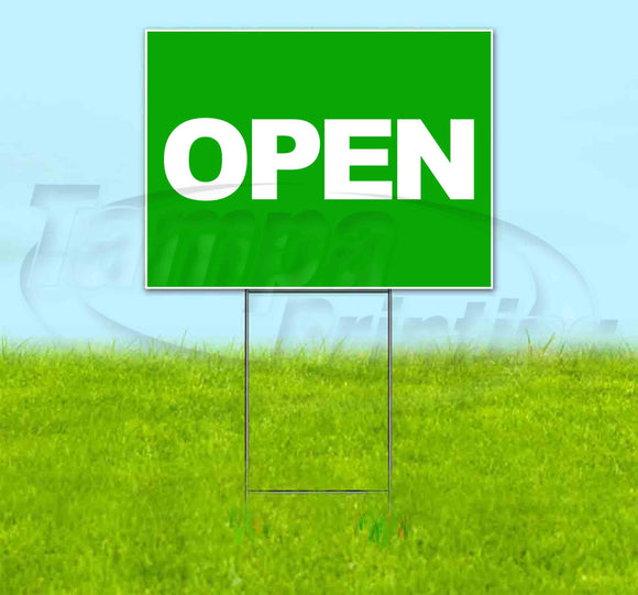 Open Green Yard Sign
