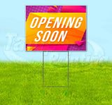 Opening Soon Bright v2 Yard Sign