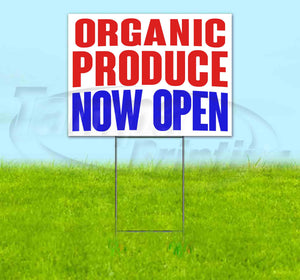 Organic Produce Now Open Yard Sign