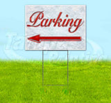 Parking Left Red & Chrome Yard Sign
