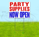 Party Supplies Now Open Yard Sign