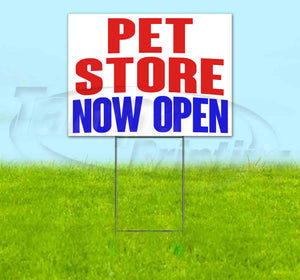 Pet Store Now Open Yard Sign