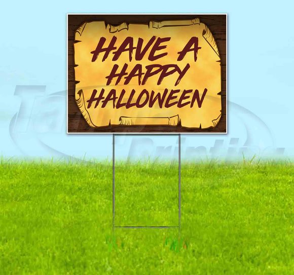 Have A Happy Halloween Scroll Yard Sign