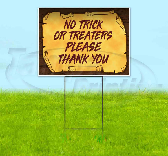 No Trick Or Treaters Please Thank You Scroll Yard Sign