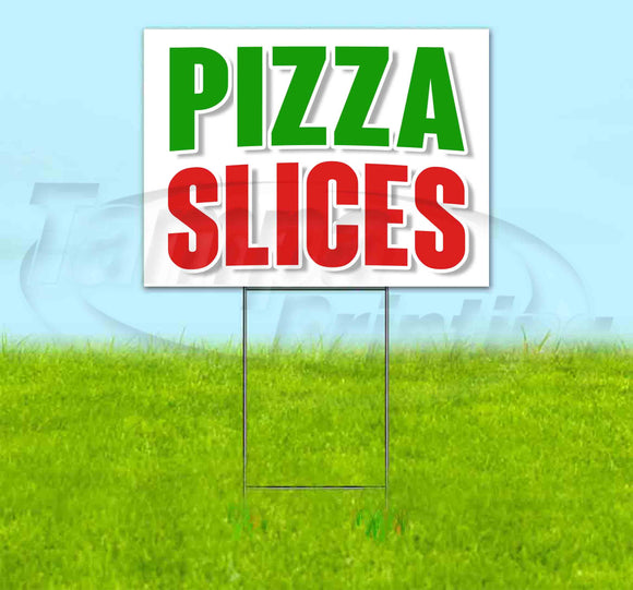 Pizza Slices Yard Sign