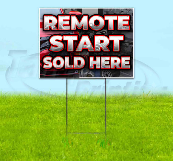 Remote Start Sold Here Red Car Yard Sign