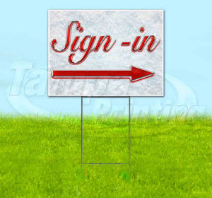 Sign-In Right Red & Chrome Yard Sign