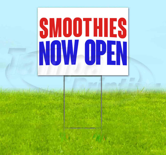 Smoothies Now Open Yard Sign