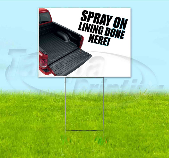 Spray On Liners Yard Sign