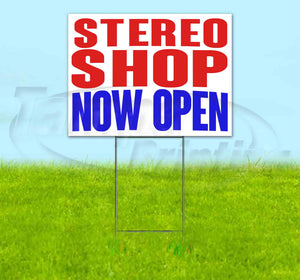 Stereo Shop Now Open Yard Sign