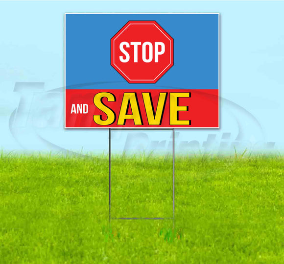 Stop And Save Stop Sign Yard Sign