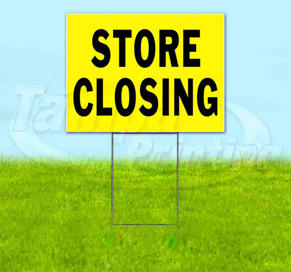 Store Closing Yellow Black Yard Sign