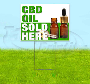 CBD Oil Sold Here Yard Sign