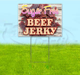Sugar Free Beef Jerky Yard Sign