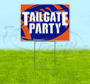 Tailgate Party Broncos Yard Sign
