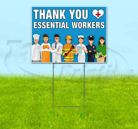 THANK YOU ESSENTIAL WORKERSGROUP Yard Sign