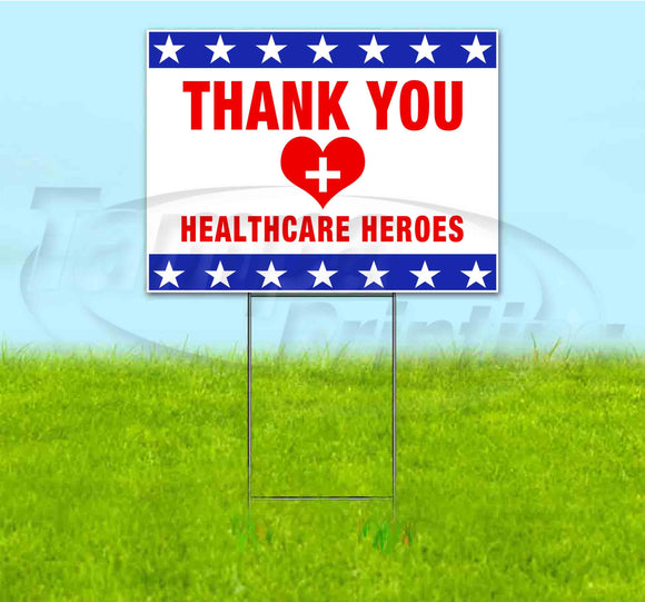THANK YOU HEALTHCARE HEROES Yard Sign