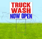 Truck Wash Now Open Yard Sign