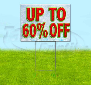 Up to 60% Off Yard Sign