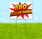 WBG BBQ Pork Yard Sign