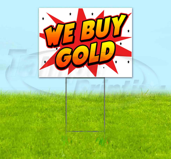 We Buy Gold Yard Sign