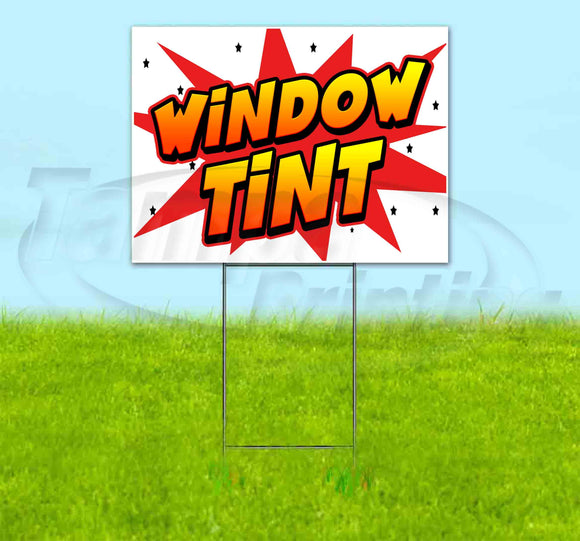 Window Tint Yard Sign