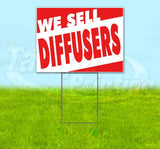 We Sell Diffusers Yard Sign
