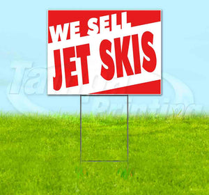 We Sell Jet Skis Yard Sign