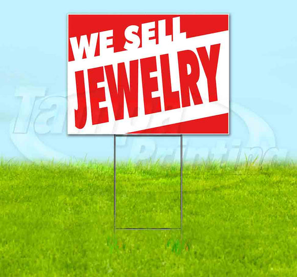 We Sell Jewelry Yard Sign