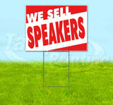 We Sell Speakers Yard Sign