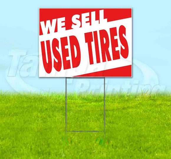 We Sell Used Tires Yard Sign