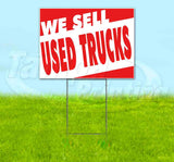 We Sell Used Trucks Yard Sign