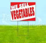 We Sell Vegetables Yard Sign