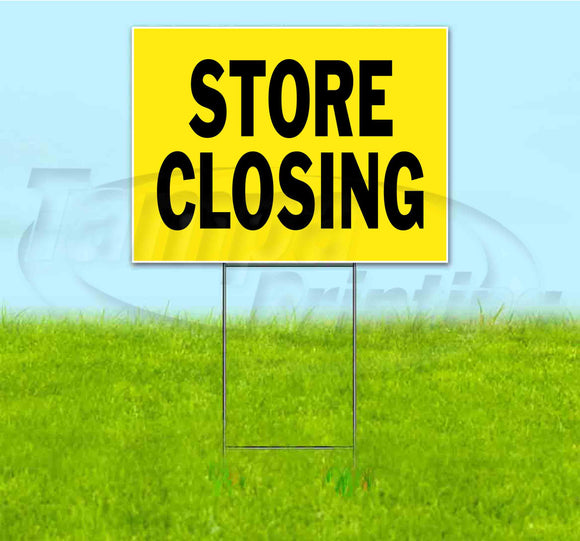 Store Closing Yard Sign