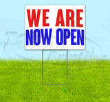 We Are Now Open Yard Sign