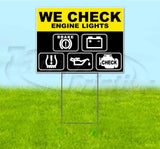 We Check Engine Lights Yard Sign